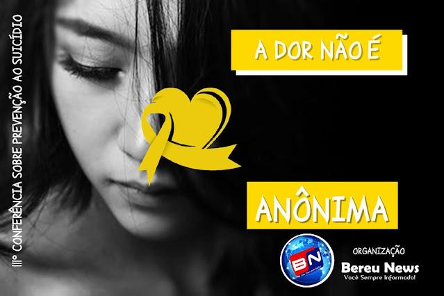 PROVEITOSO: Portal Bereu News promoverá 3ª Conferência sobre Prevenção ao Suicídio em Conceição do Jacuípe